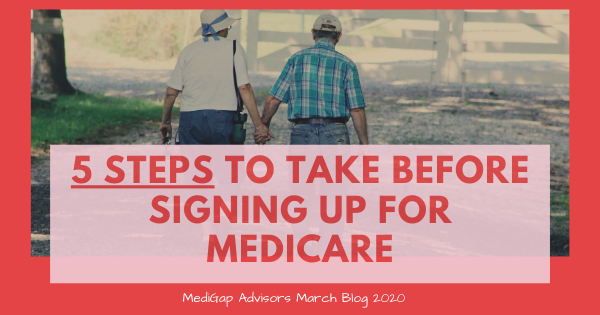 5 Steps to Take Before Signing Up for Medicare