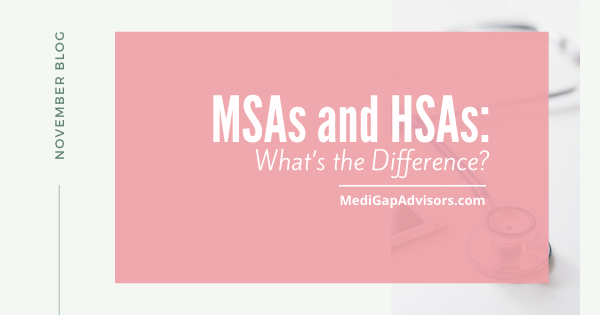 HSA or MSA: What's the Difference?